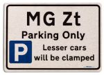 MG Zt Car Owners Gift| New Parking only Sign | Metal face Brushed Aluminium MG Zt Model